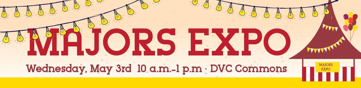 Majors Expo, Wednesday, May 3, 10am-1pm, DVC Commons