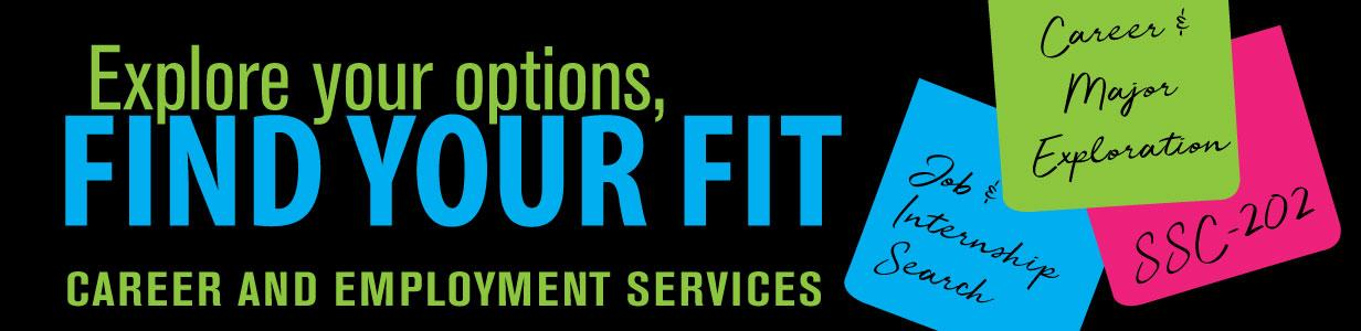 DVC Career and Employment Services - Explore you options, find your fit