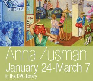 DVC Library Exhibit: Anna Zusman