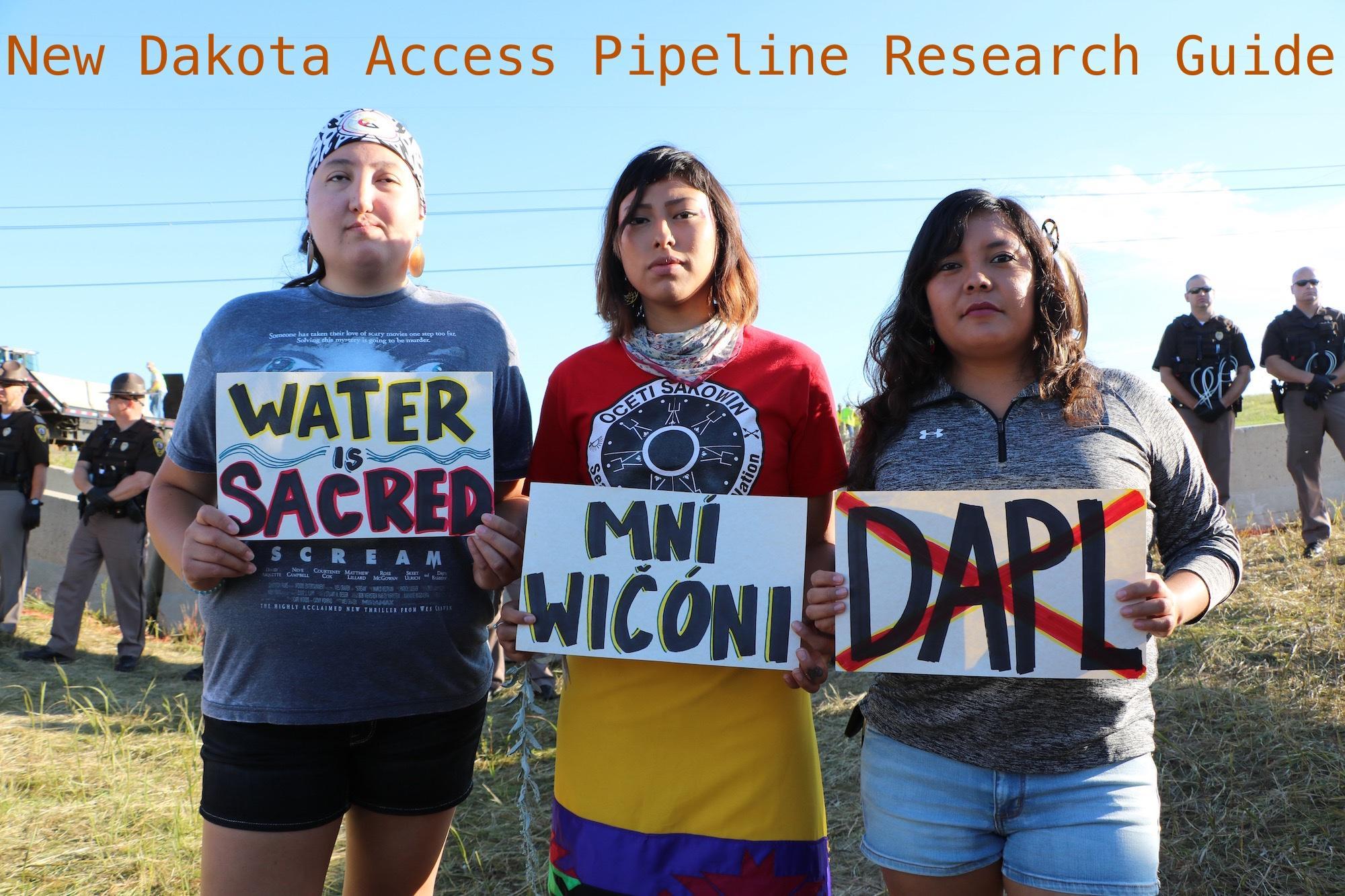 Dakota Access Pipeline Research Guide