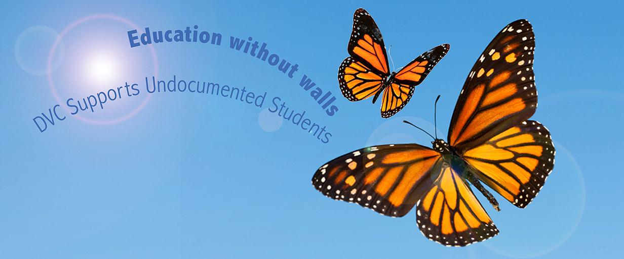 DVC supports undocumented students.