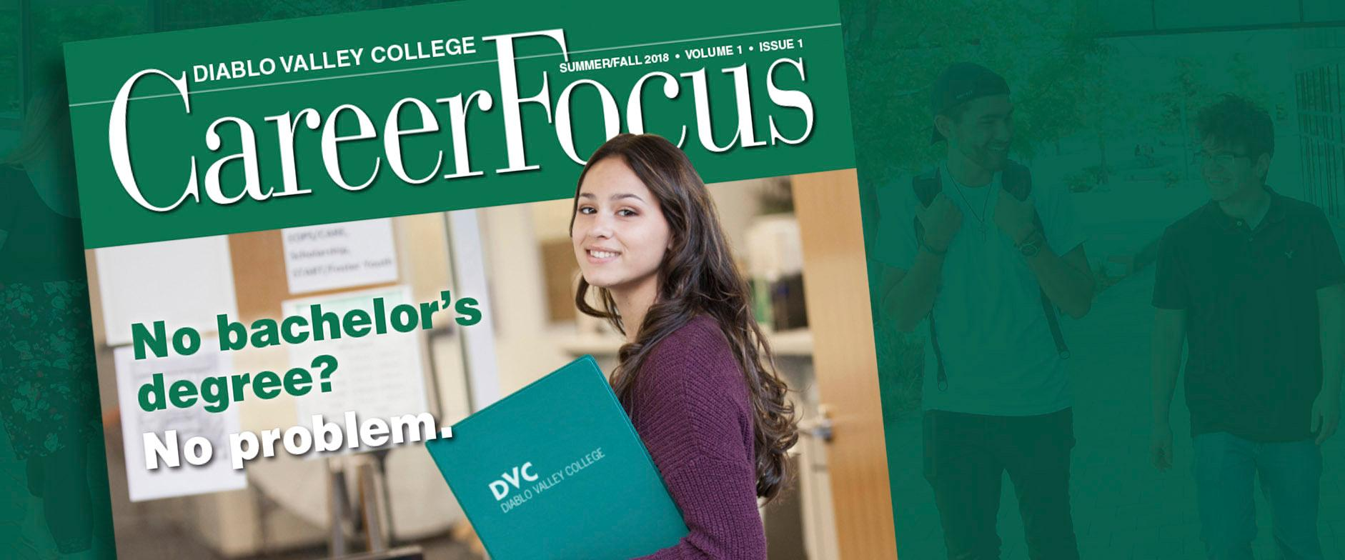 Read about how DVC can launch or grow your career, fast!
