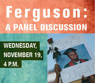 Ferguson: a panel discussion